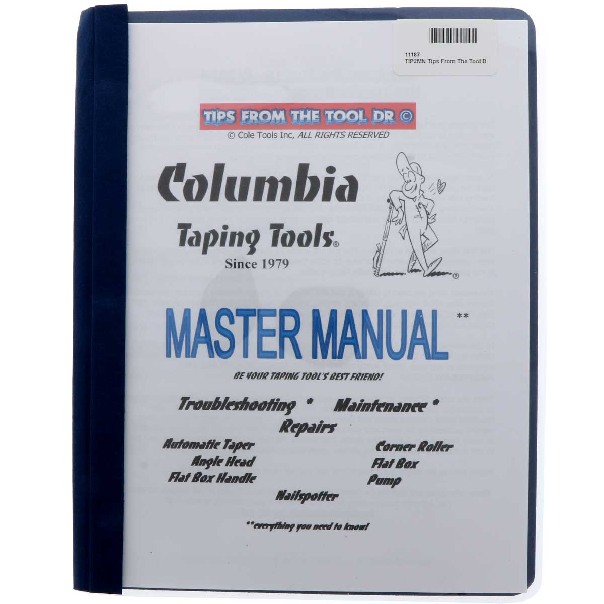 Tips from the Tool Dr. Master Manual - Columbia