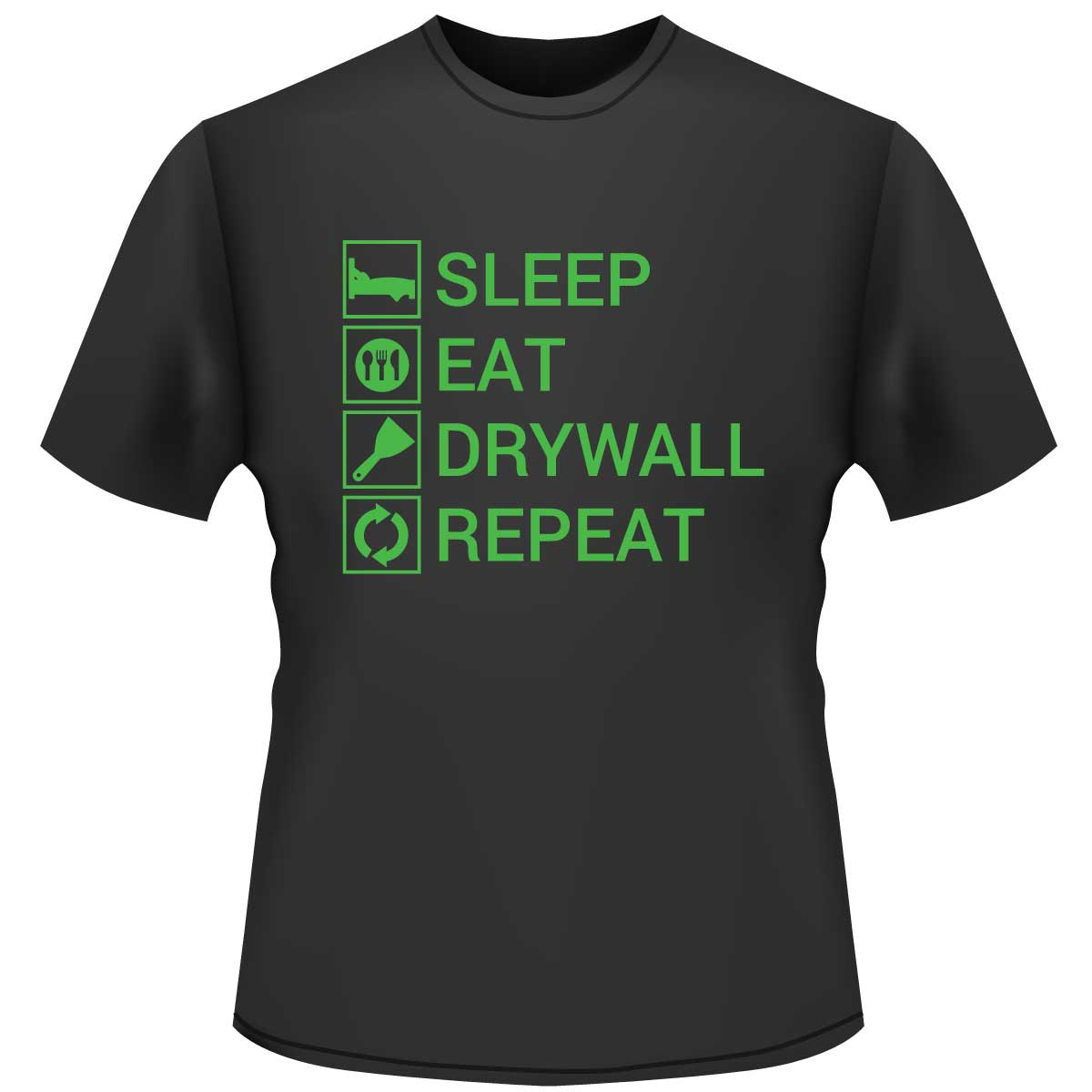 Eat Sleep Drywall Repeat Shirt - Black